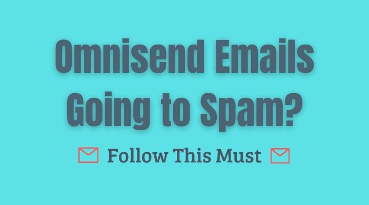 omnisend emails going to spam